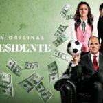 El Presidente: Saiba o que esperar da nova série da Amazon